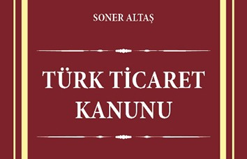Turkish Commercial Law and Related Legislation